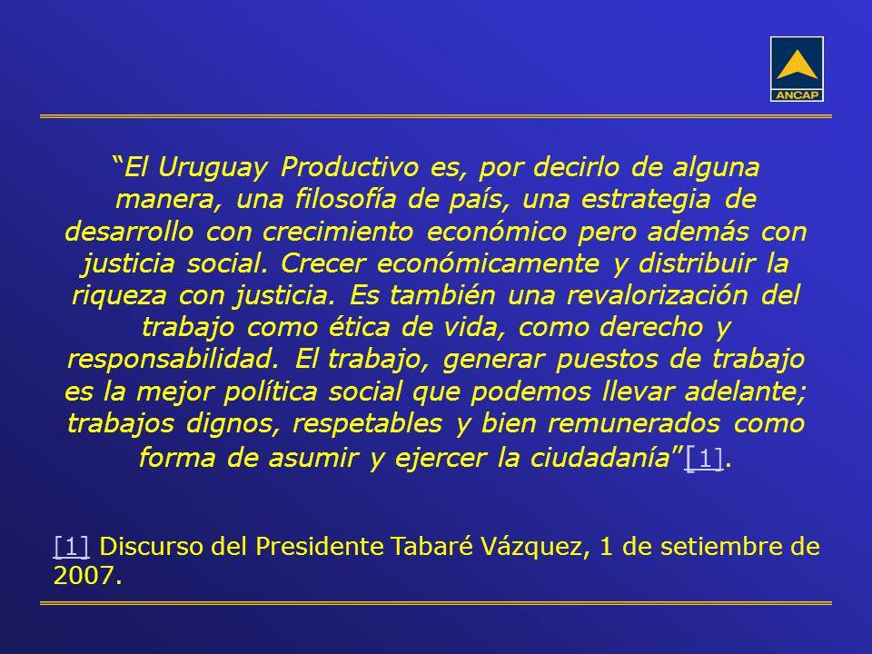 El Uruguay Productivo es, por decirlo de alguna manera, una filosofía de país, una estrategia de desarrollo con crecimiento económico pero además con justicia social. Crecer económicamente y distribuir la riqueza con justicia. Es también una revalorización del trabajo como ética de vida, como derecho y responsabilidad. El trabajo, generar puestos de trabajo es la mejor política social que podemos llevar adelante; trabajos dignos, respetables y bien remunerados como forma de asumir y ejercer la ciudadanía [1].